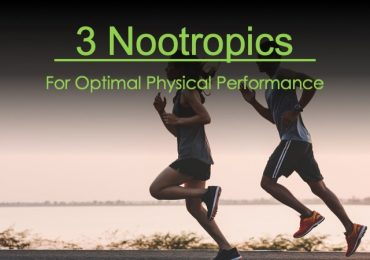 3 Nootropics For Optimal Physical Performance